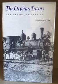 image of The Orphan Trains: Placing Out In America