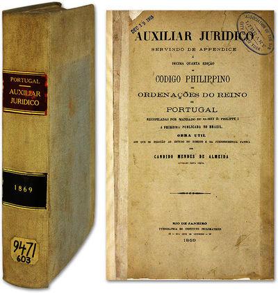 1869. Valuable Guide to an Important Portuguese/Brazilian Code Mendes de Almeida, Candido, Editor. A...