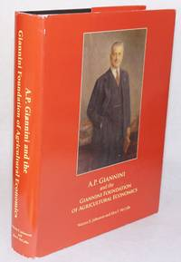 A. P. Giannini and the Giannini Foundation of Agricultural Economics