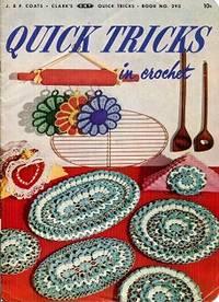 Quick Tricks in Crochet Book No 293