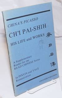 image of Ch'i Pai-shih: his life and works