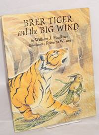 Brer Tiger and the big wind; illustrated by Roberta Wilson