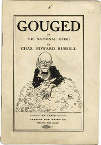 Gouged; or, The National Crisis