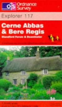 Cerne Abbas and Bere Regis, Blandford Forum and Beaminster (Explorer Maps) by Ordnance Survey - Paperback - from World of Books Ltd and Biblio.com