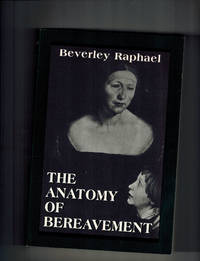 The Anatomy of Bereavement (Master Work)