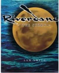 RIVERDANCE - THE STORY by Sam Smyth - Hardcover - 1996 - from Sugen & Co. and Biblio.com