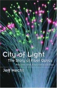 image of City of Light : The Story of Fiber Optics