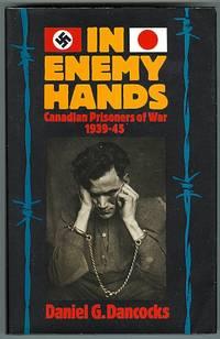 image of IN ENEMY HANDS:  CANADIAN PRISONERS OF WAR, 1939-45.