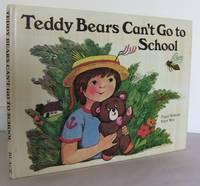 Teddy Bears can't go to School