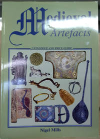 Medieval Artefacts:  Catalogue and Price Guide