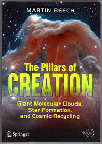 image of The Pillars of Creation: Giant Molecular Clouds, Star Formation, and Cosmic Recycling (Springer Praxis Books)