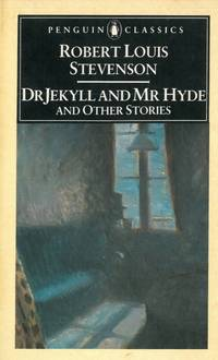 The strange case of Dr Jekyll and Mr Hyde and other stories.