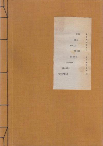 Santa Barbara, CA: Unicorn Press. Very Good. 1971. Limited and Numbered. Hardcover. Rexroth was cons...
