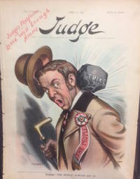 """Judge Magazine Cover """"Where 'The People' Always Get It"""". April 21, 1906"""