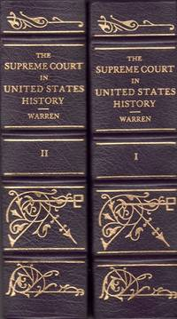 The Supreme Court in United States History. 2 Volumes