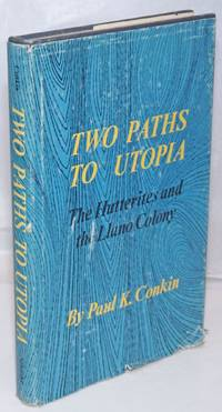 image of Two paths to utopia; the Hutterites and the Llano Colony