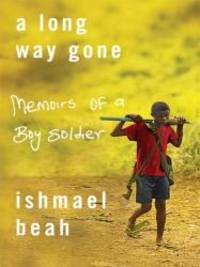 image of A Long Way Gone: Memoirs of a Boy Soldier (Thorndike Press Large Print Basic Series)