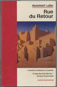 Rue du Retour by  Abdellatif Laabi - First English language edition - 1989 - from The Glass Key and Biblio.com