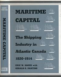 Maritime Capital: The Shipping Industry in Atlantic Canada 1820-1914