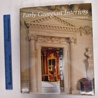 Early Georgian Interiors by  John Cornforth  - Hardcover  - 2004  - from Mullen Books, Inc. ABAA / ILAB (SKU: 145944)