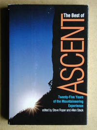The Best Of Ascent. Twenty-Five Years of the Mountaineering Experience