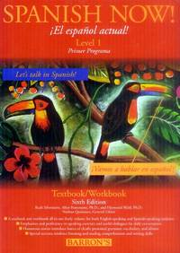 image of Spanish Now!  Level 1 Textbook/Workbook; Sixth Edition (Also Includes 3 Audio Cassette Tapes)