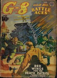"""G-8 AND HIS BATTLE ACES: February, Feb. 1940 (""""Red Wings for the Death Patrol"""")"""