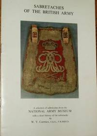 SABRETACHES OF THE BRITISH ARMY: A selection of sabretaches from the National Army Museum with a...