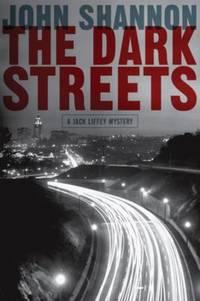 The Dark Streets : A Jack Liffey Mystery