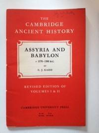 Assyria And Babylon c. 1370-1300 B.C.  Volume II, Chapter XVIII