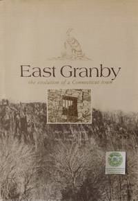 image of East Granby:  The Evolution of a Connecticut Town