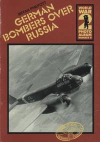 World War II Photo Album: German Bombers Over Russia v. 8 (World War 2 photo album)