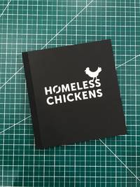 Homeless Chickens.