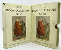 This Book Collecting Game: A. Edward Newton
