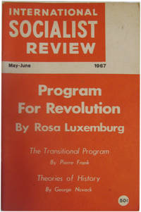 International Socialist Review: Program for Revolution; the Transistional Program; Theories of History. Vol 28 No. 3. May/June 1967.