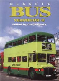 Classic Bus Yearbook: No.9 by Booth, Gavin