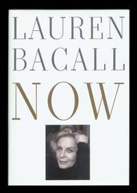 Lauren Bacall: Now