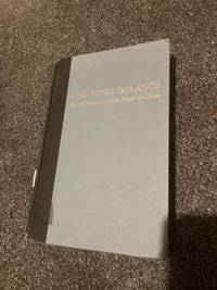 Vital Balance by Menninger, Karl - 1963-01-01