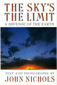 The Sky's the Limit: A Defense of the Earth.