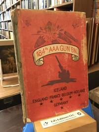 184th AAA Gun Bn.: Iceland-England-France-Belgium-Holland-Germany