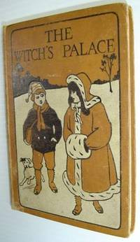 The Witch's Palace - From Tanglewood Tales
