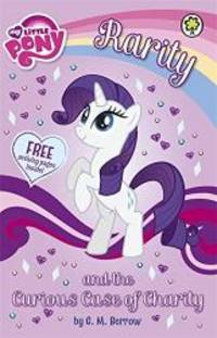 Rarity and the Curious Case of Charity (My Little Pony)
