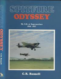 Spitfire Odyssey: My Life at Supermarines, 1936-57