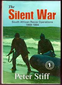 image of THE SILENT WAR : South African Recce Operations 1969-1994