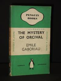 The Mystery of Orcival: (Penguin Book No.508)