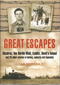 image of GREAT ESCAPES: Thrilling Escape Stories from Devil's Island to Alcatraz