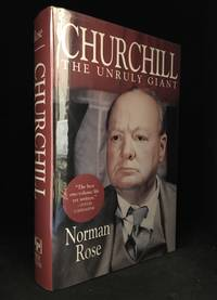 Churchill; The Unruly Giant