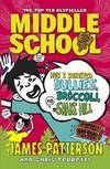 image of Middle School: How I Survived Bullies, Broccoli, and Snake Hill