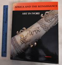 Africa And The Renaissance: Art In Ivory