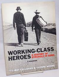 image of Working-class Heroes: A History of Struggle in Song